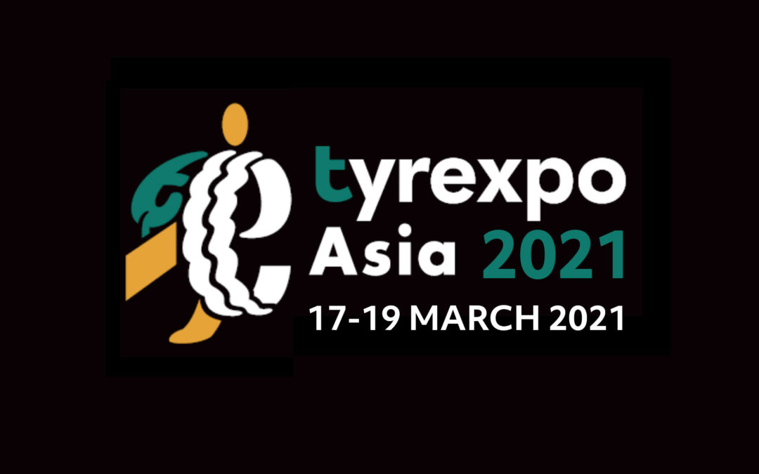 TyreXpo Asia 2021 – 15 to 17 march 2021 – Marina Bay Sands